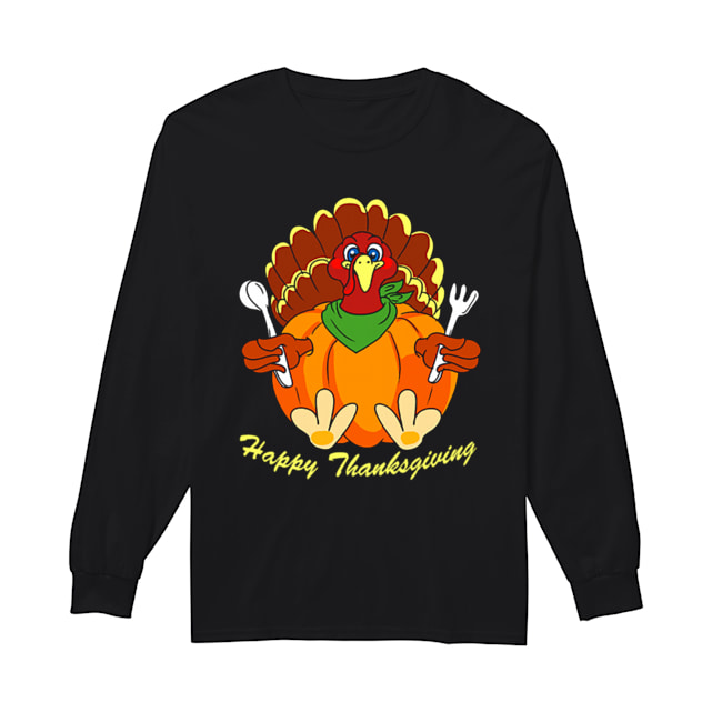 Happy Thanksgiving Hungry Turkey Holding Shirt Long Sleeved T-shirt