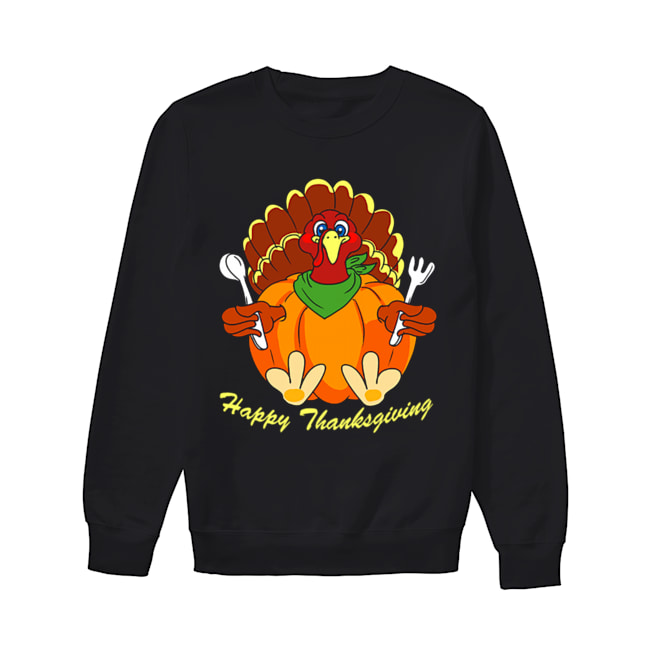 Happy Thanksgiving Hungry Turkey Holding Shirt Unisex Sweatshirt