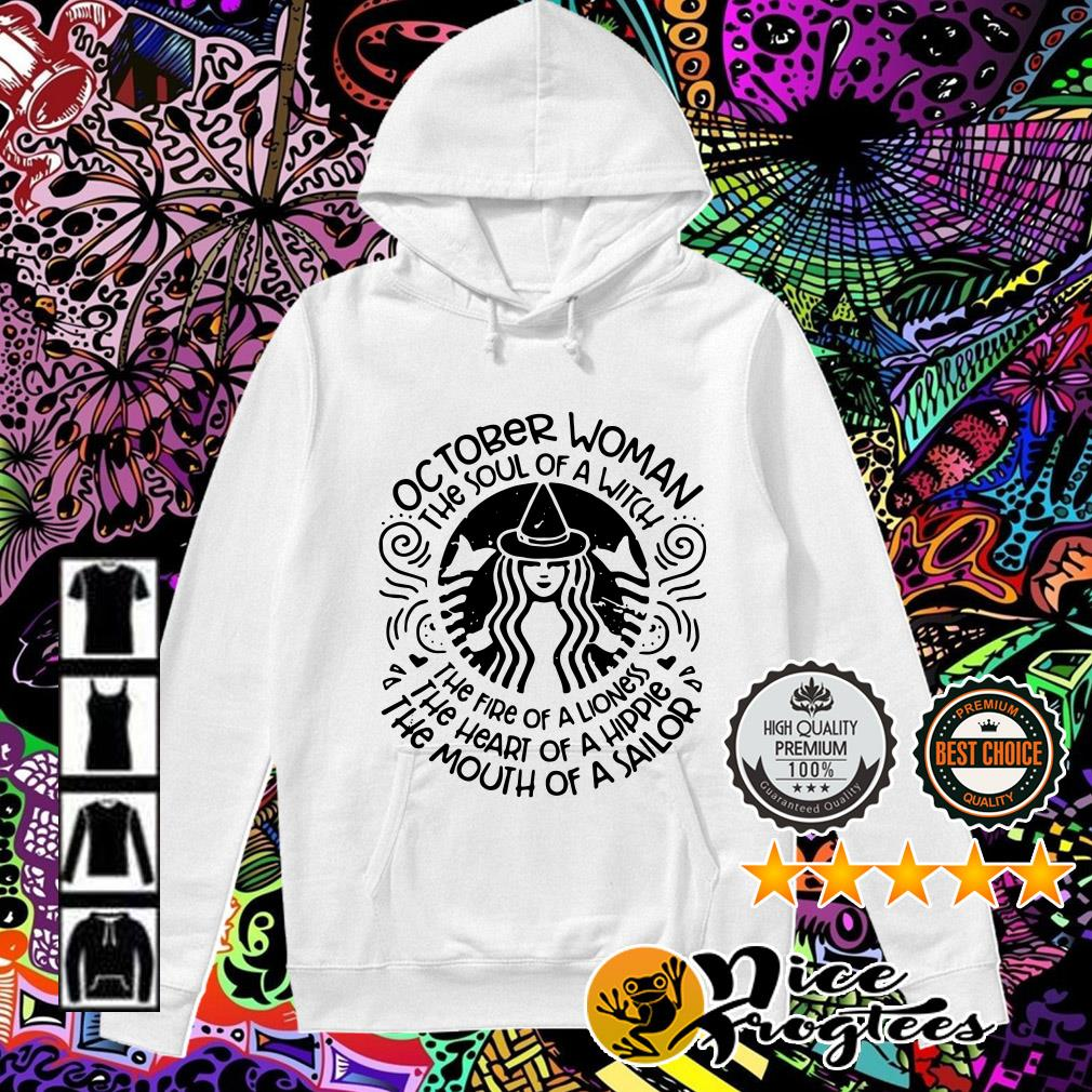 October woman the soul of a witch the fire of a lioness Hoodie