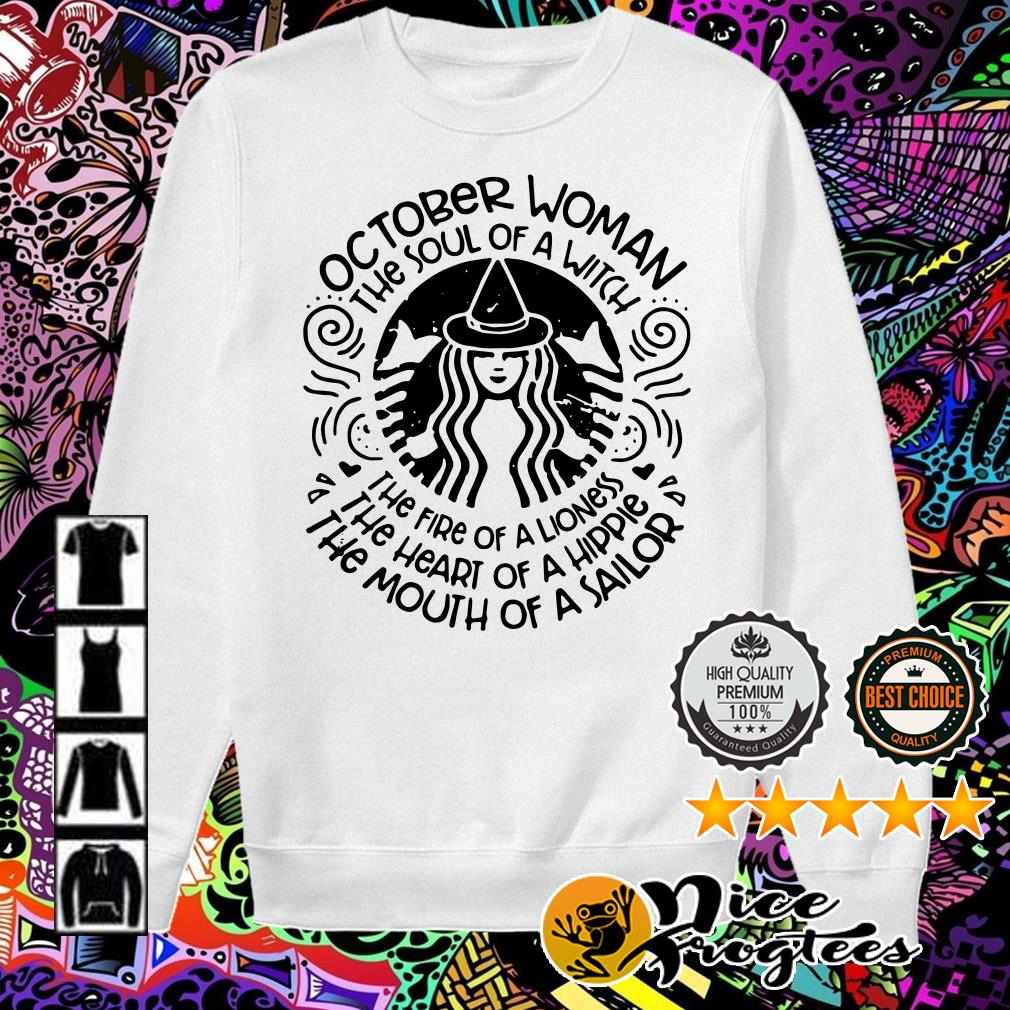 October woman the soul of a witch the fire of a lioness Sweater
