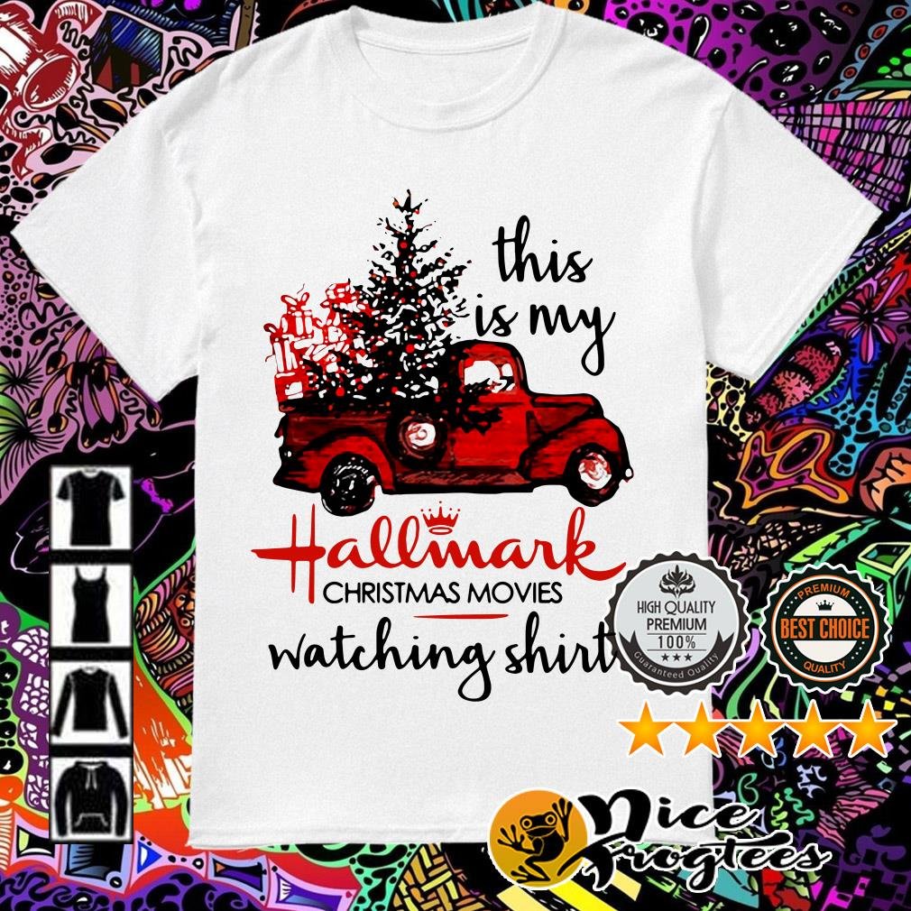 Official This is my Hallmark Christmas movies watching shirt