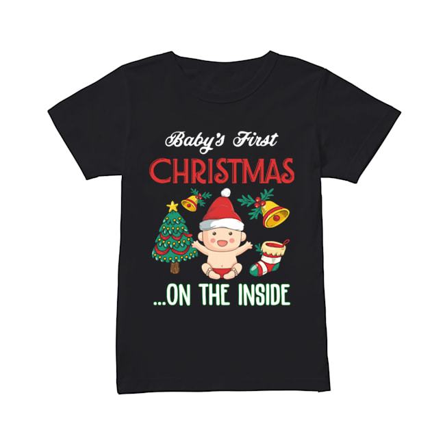 Baby's First Christmas On The Inside Shirt Classic Women's T-shirt