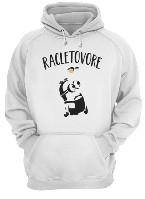 Minion Racletovore Shirt Unisex Hoodie