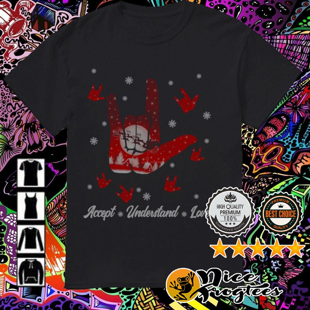 Sign language Accept Understand love Christmas guys shirt