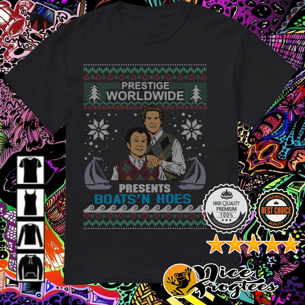 Step Brothers Prestige Worldwide Presents Boats'n Hoes Christmas guys shirt