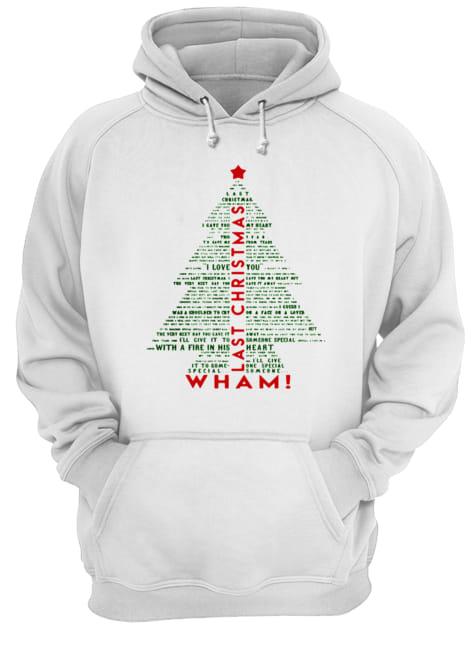 wham-last-christmas-lyric-christmas-tree-typography-shirt-unisex-hoodie-1