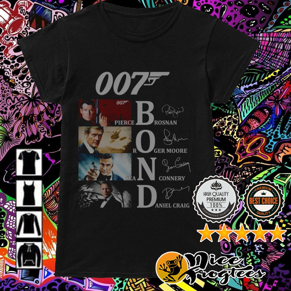 007 Bond Pierce Brosnan Roger Moore Daniel Craig Sean Connery signatures Ladies Tee