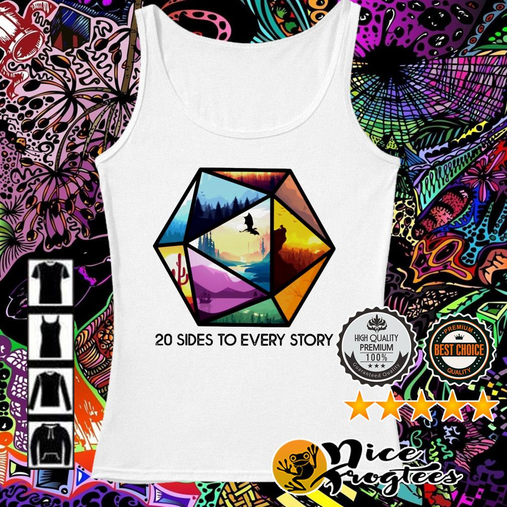 20 Sides to every story Tank top