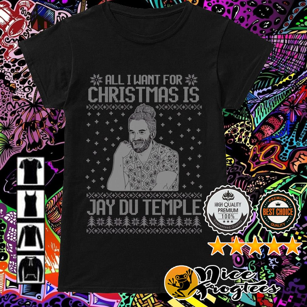 All I want for Christmas is Jay Du Temple Ladies Tee