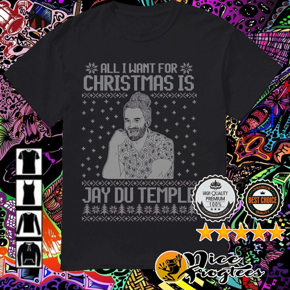 All I want for Christmas is Jay Du Temple sweatshirt