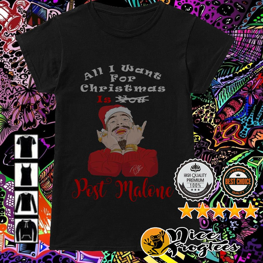All I want for Christmas is you Post Malone Ladies Tee