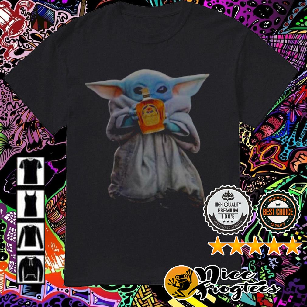 Baby Yoda drinking Crown Royal shirt