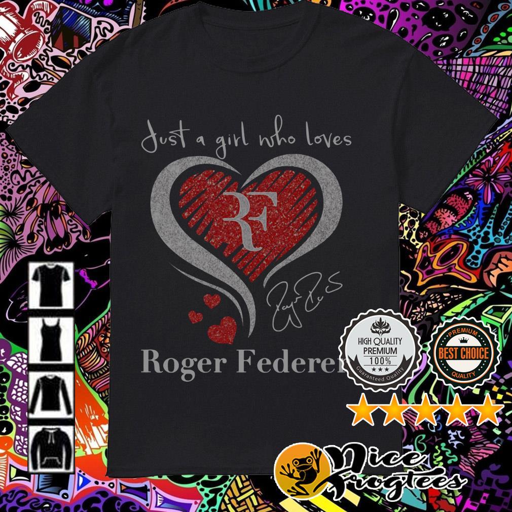 Diamond heart just a girl who loves Roger Federer signature shirt