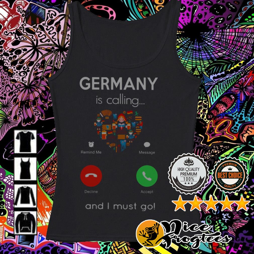 Germany is calling and I must go Tank top
