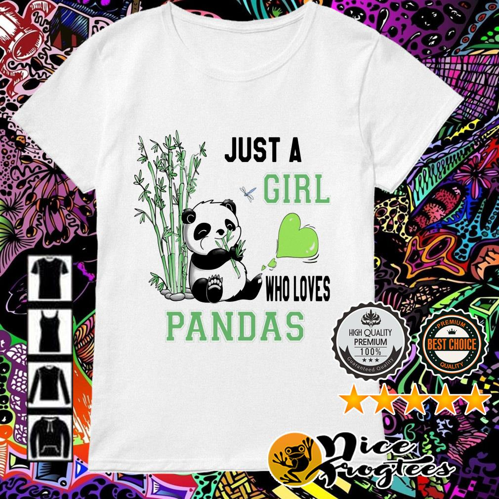 Just a girl who loves Pandas Ladies Tee