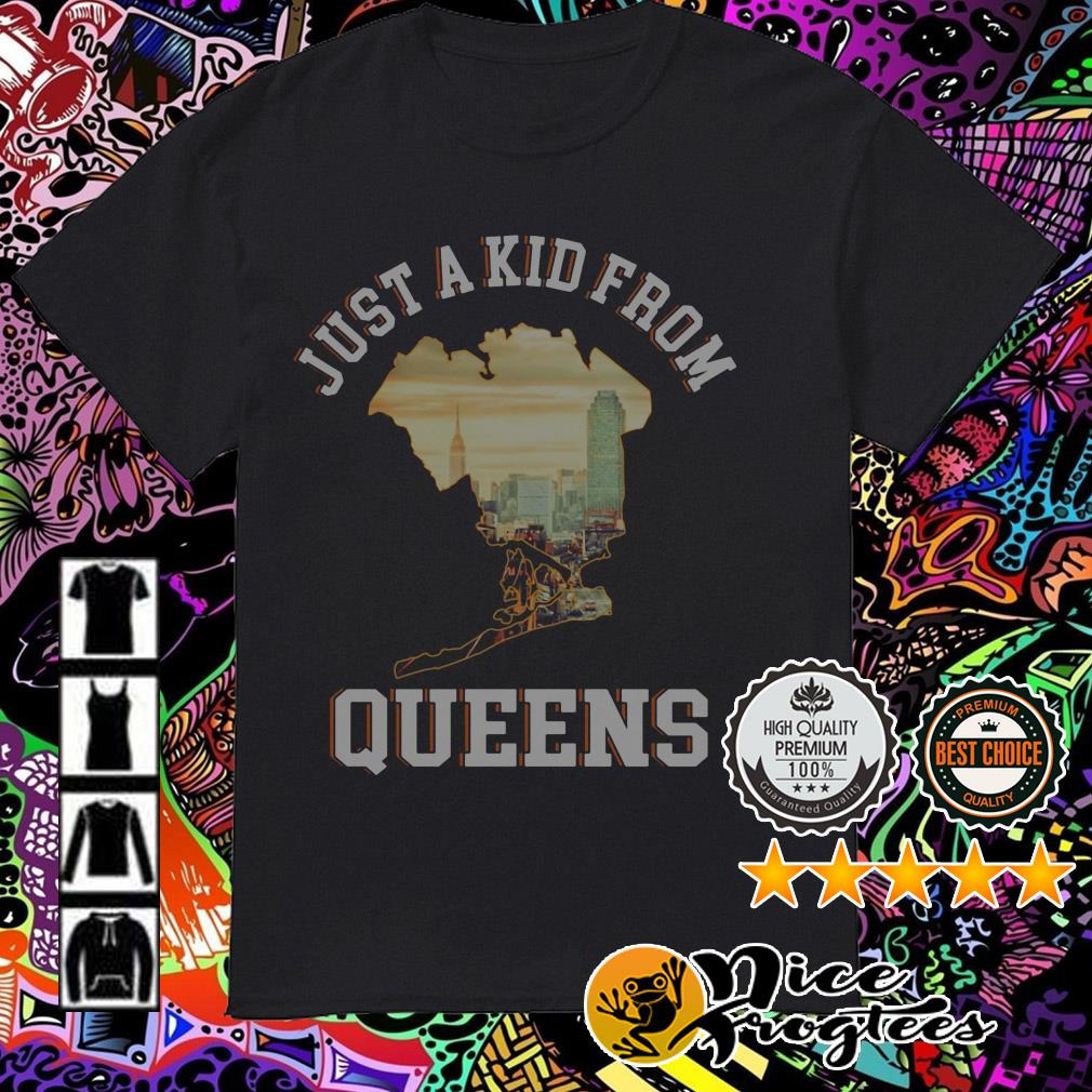 Just a kid from Queens shirt