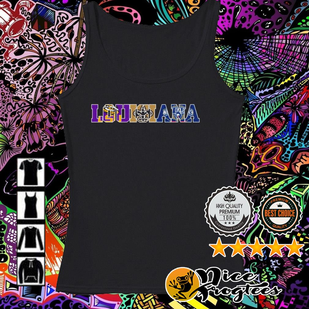 Louisiana sports LSU Tigers New Orleans Saints and New Orleans Pelicans Tank top