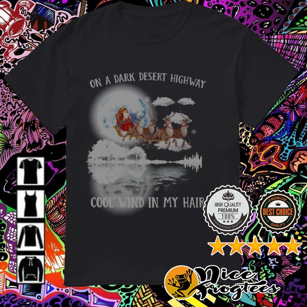 Santa guitar whisper on a dark desert highway cool wind in my hair Christmas sweatshirt