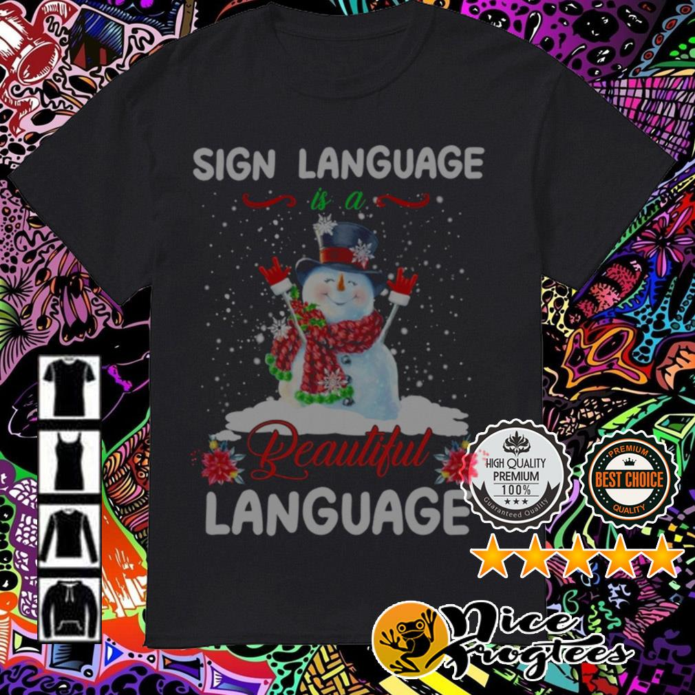 Snowman sign language is a beautiful language Christmas guys shirt