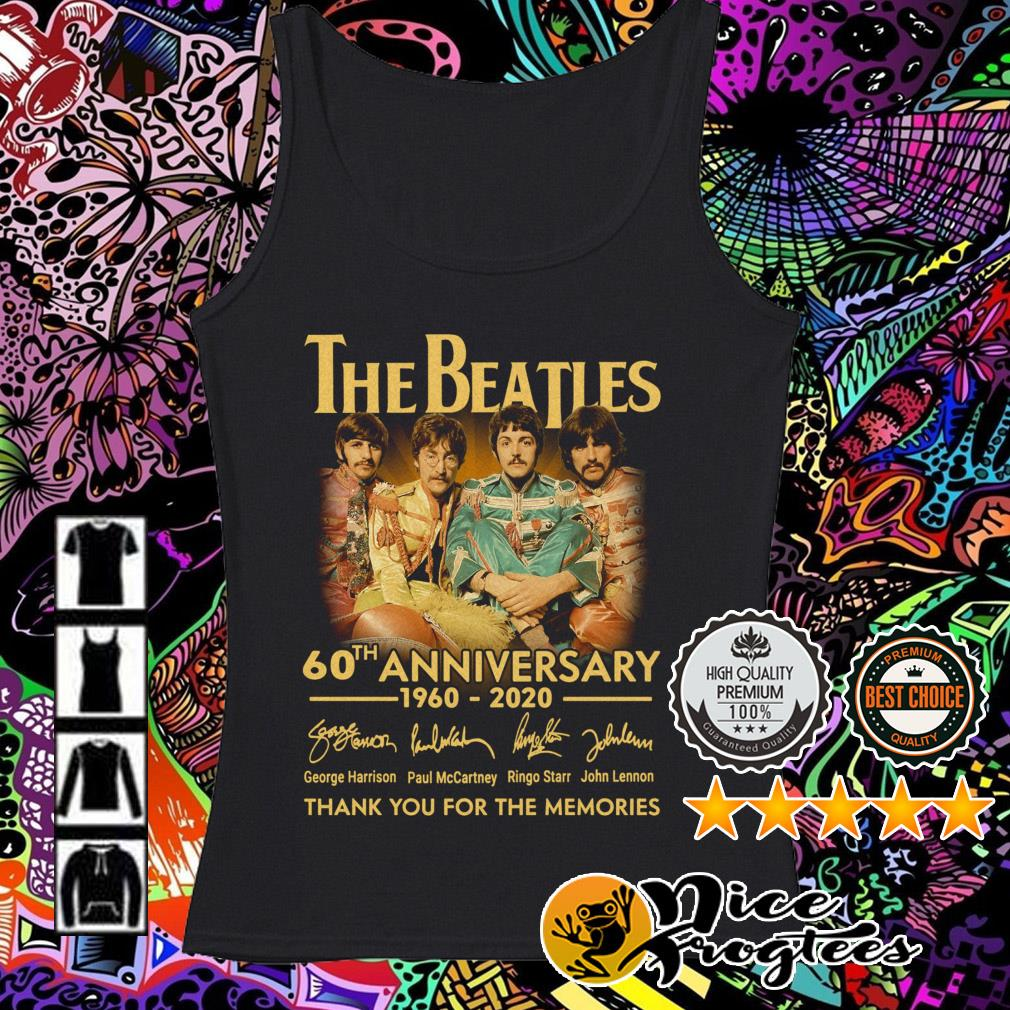 The Beatles 60th Anniversary 1960-2020 signatures thank you for the memories Tank top