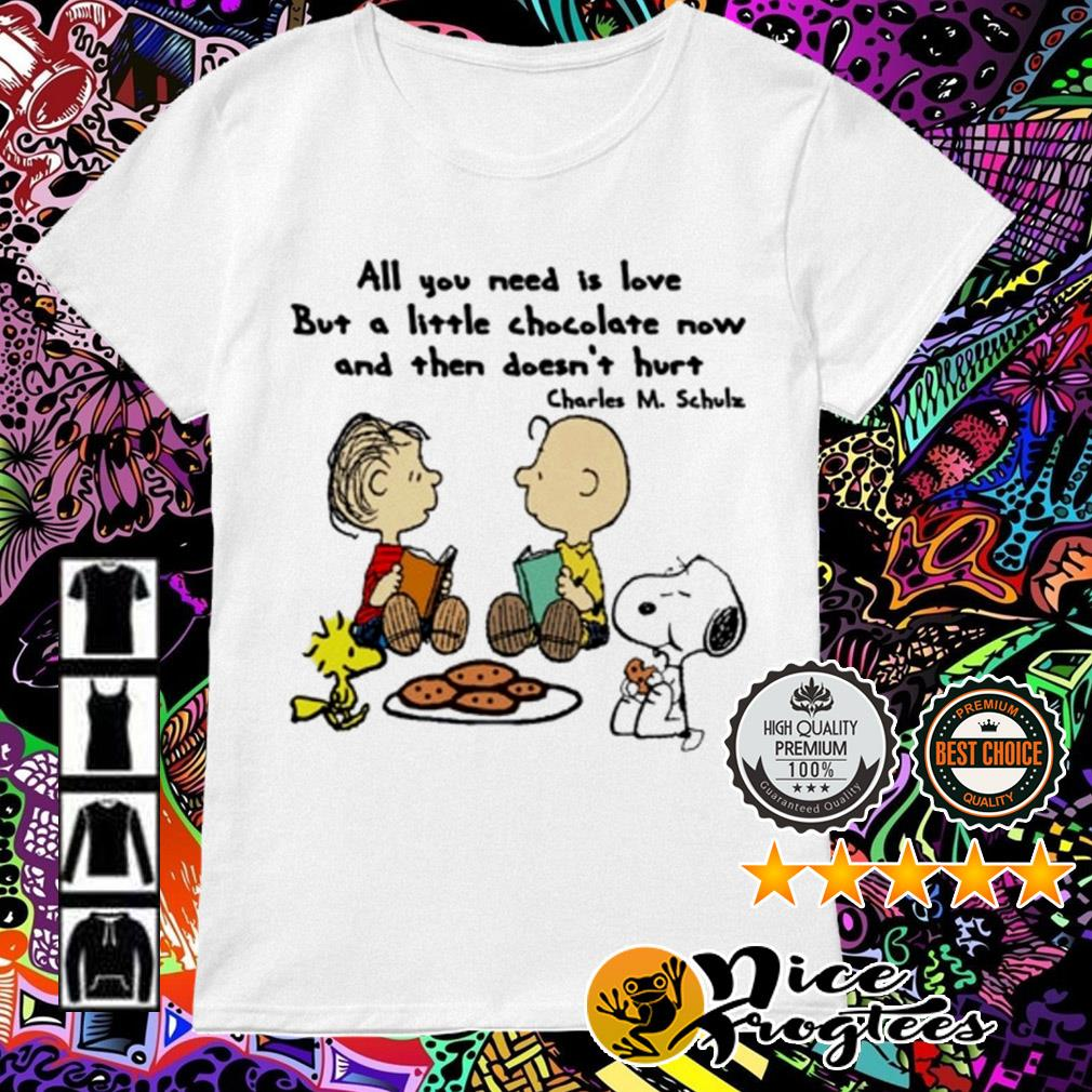 The Peanuts all you need is love but a little Chocolate now Charles M. Schulz Ladies Tee