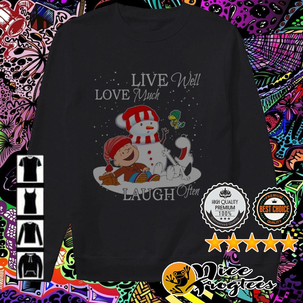 The Peanuts Charlie Brown Snowman live well love much laugh often Christmas sweatshirt