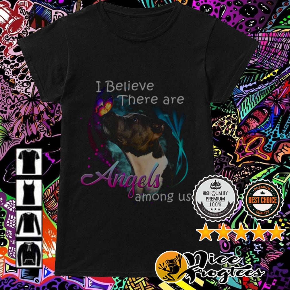 American PitBull Terrier I believe there are Angels among us Ladies Tee