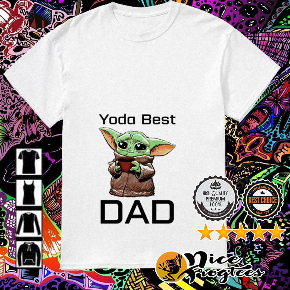 Baby Yoda best dad shirt