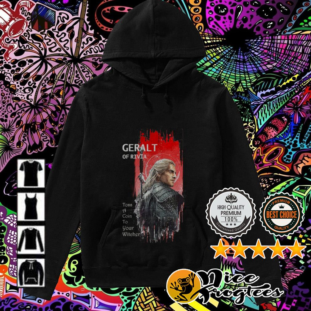 Geralt of Rivia Toss a Coin to your witcher Hoodie