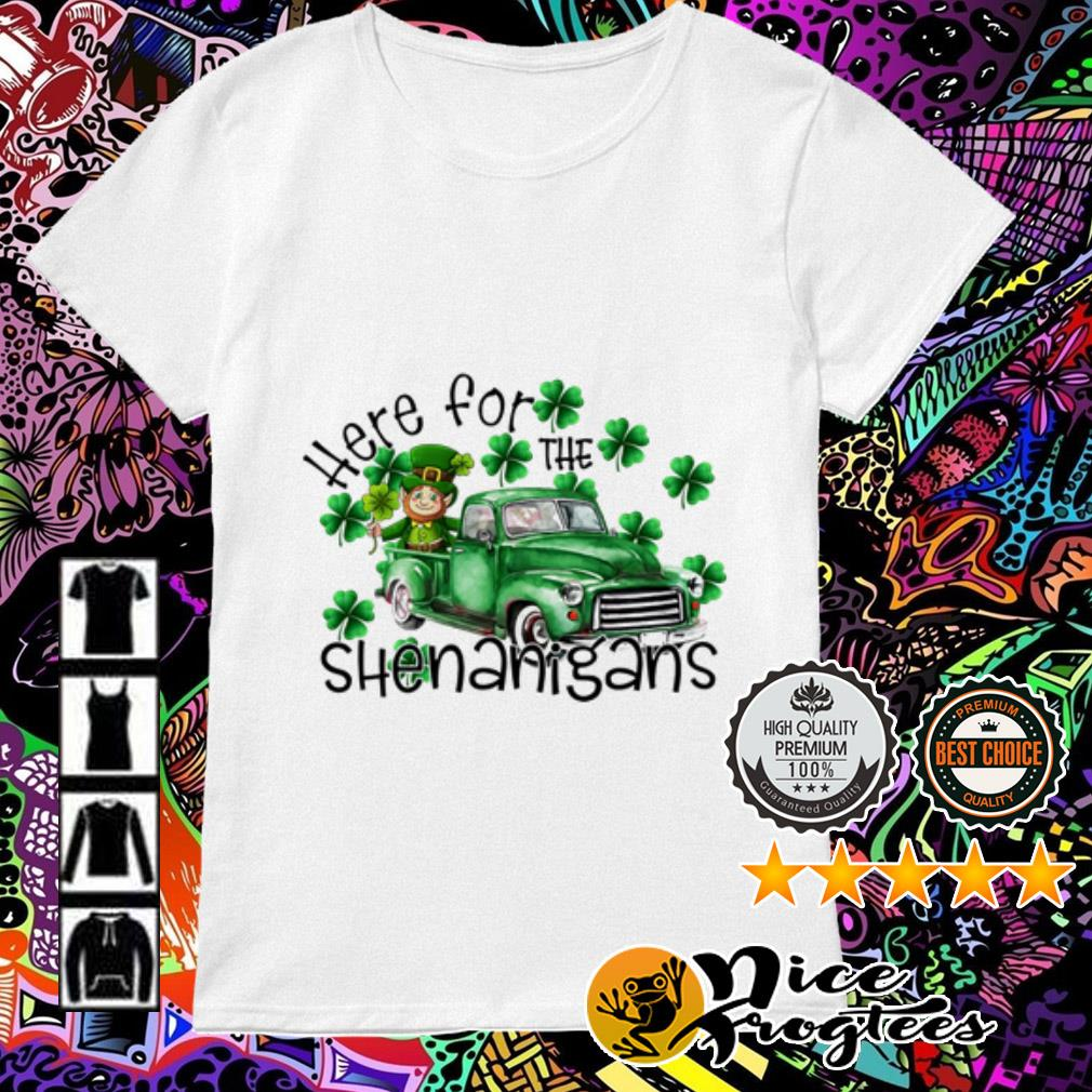 Here for the Shenanigans Irish St. Patrick's Day Ladies Tee