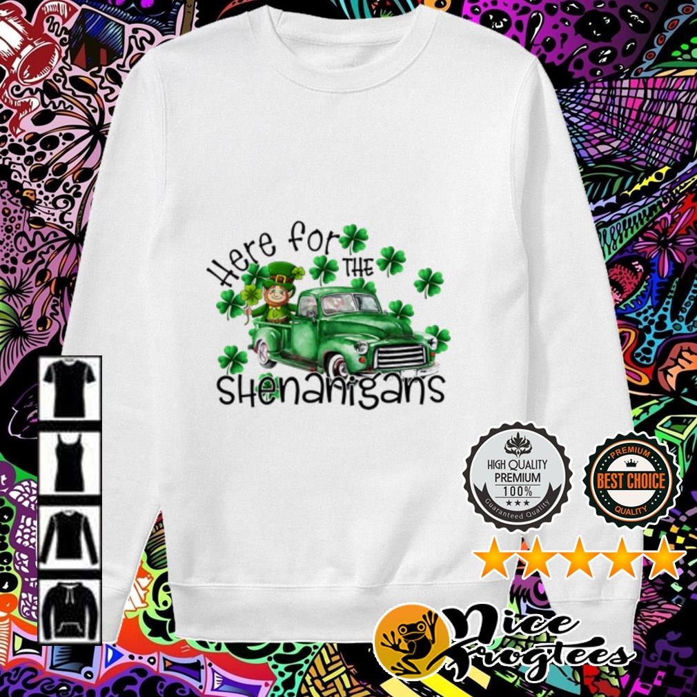Here for the Shenanigans Irish St. Patrick's Day Sweater