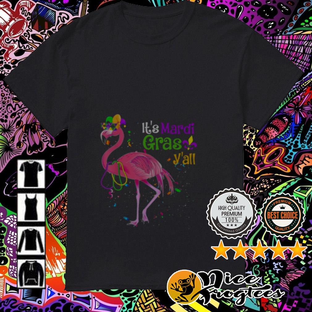 It's Mardi Gras Y'all Flamingo Carnival Festival shirt