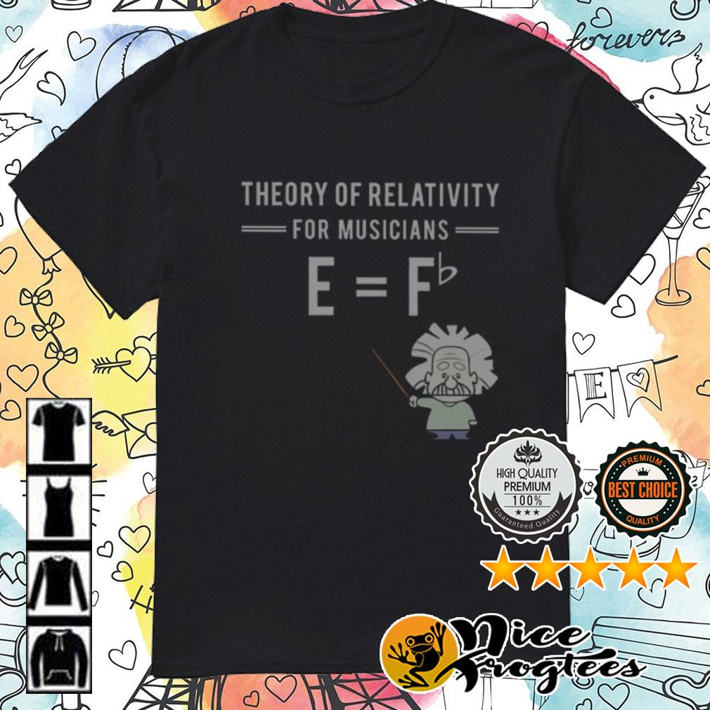 Theory Of Relativity For Musicians shirt