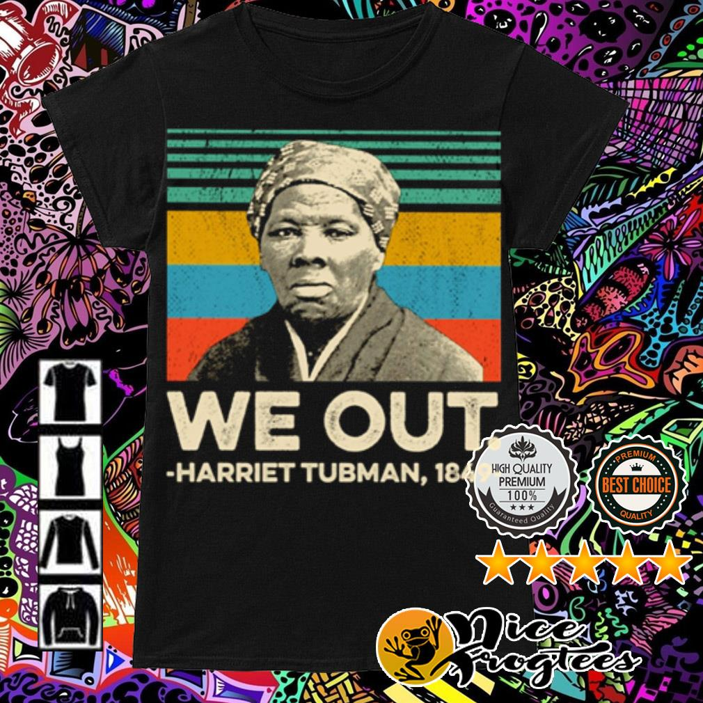 Vintage we out Harriet Tubman 1849 Ladies Tee