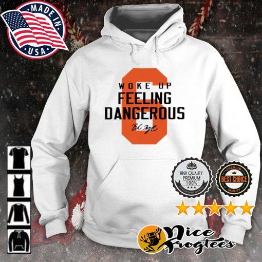 Cleveland Browns 6 Baker Mayfield woke up feeling dangerous s hoodie