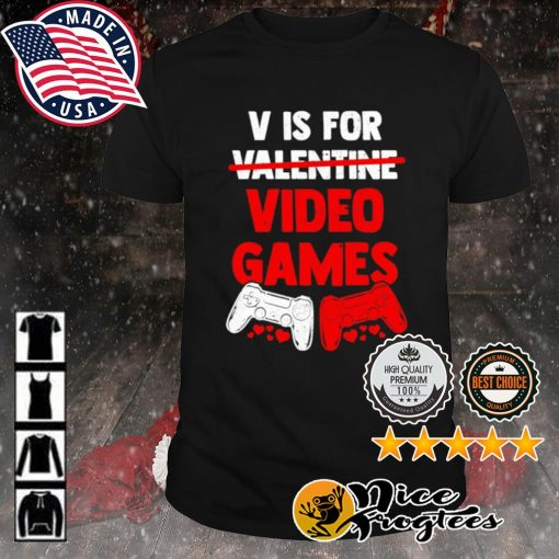 V is for valentine video game shirt