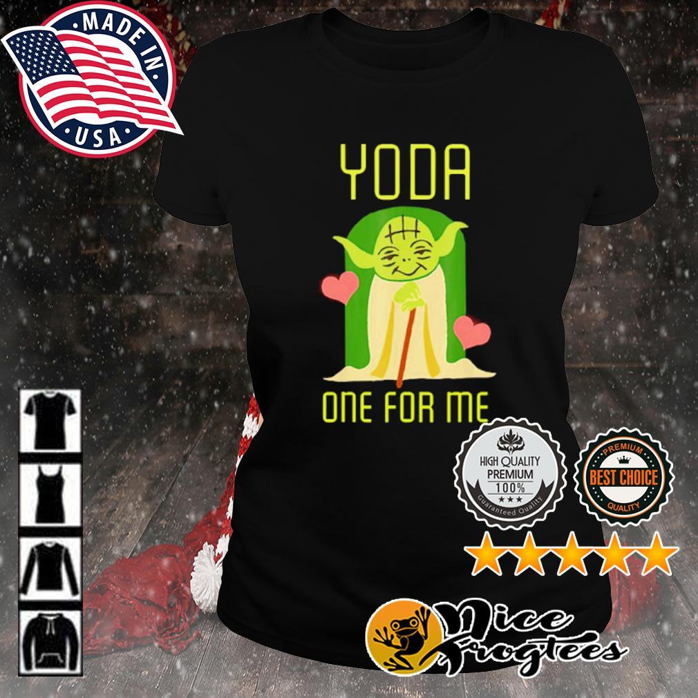 Valentine Yoda one for me s ladies-tee