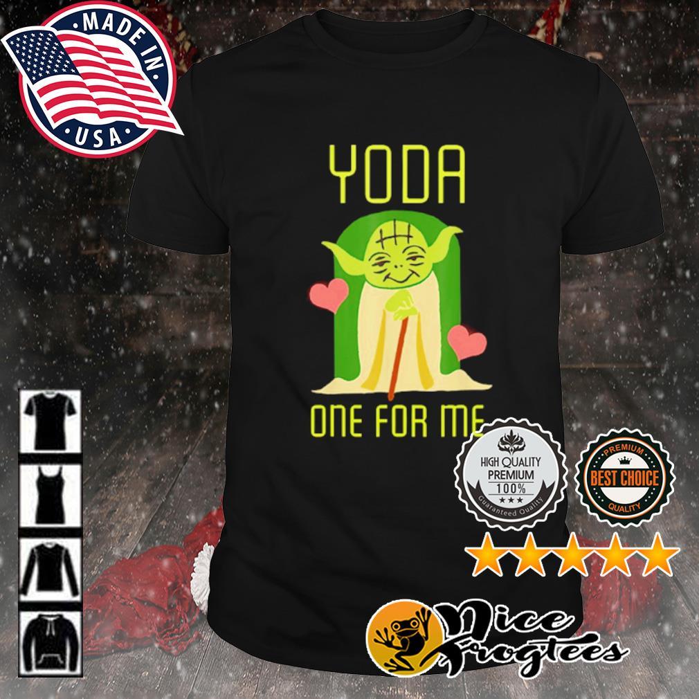 Valentine Yoda one for me shirt