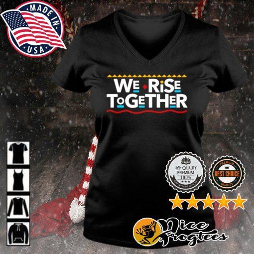 We Rise Together s v-neck-t-shirt