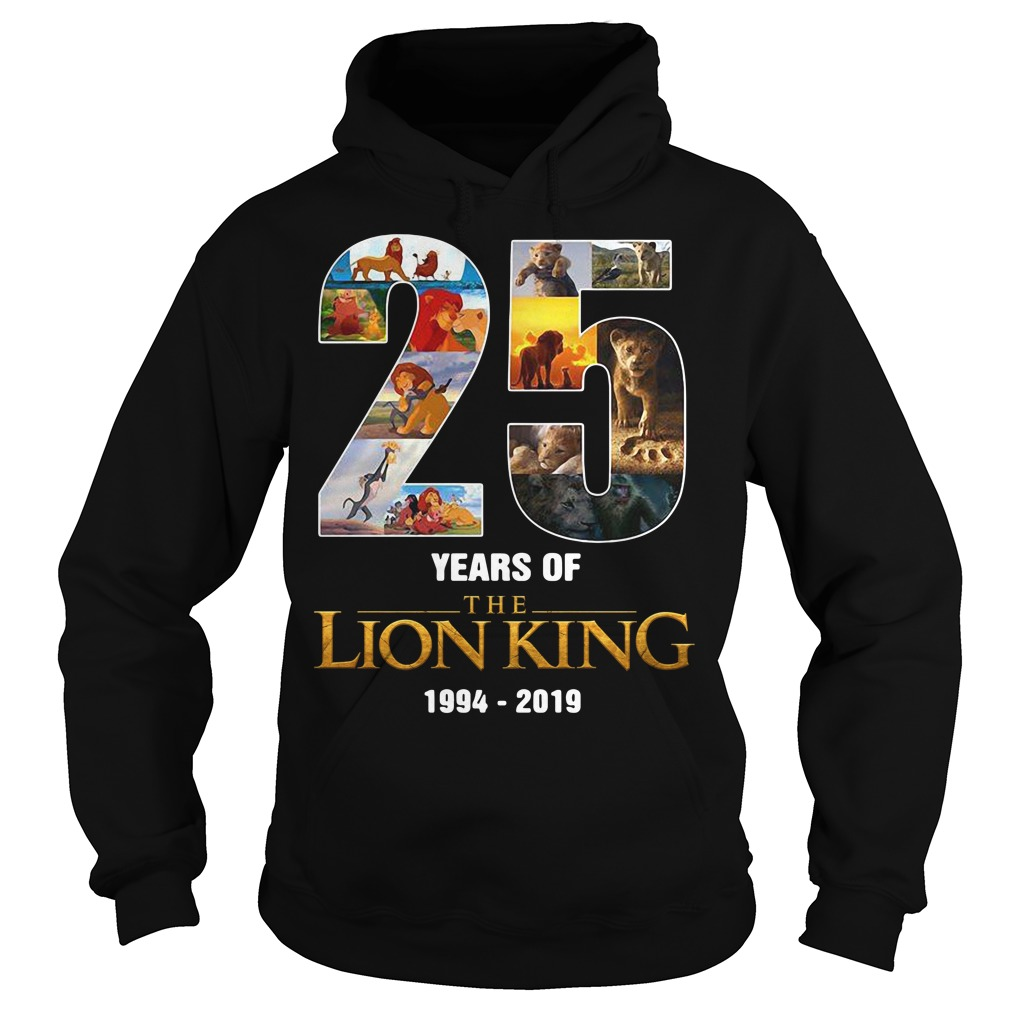 25 Years of The Lion King 1994 - 2019 signature Hoodie