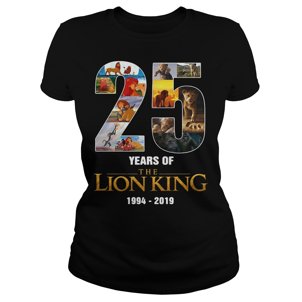 25 Years of The Lion King 1994 - 2019 signature Ladies Tee