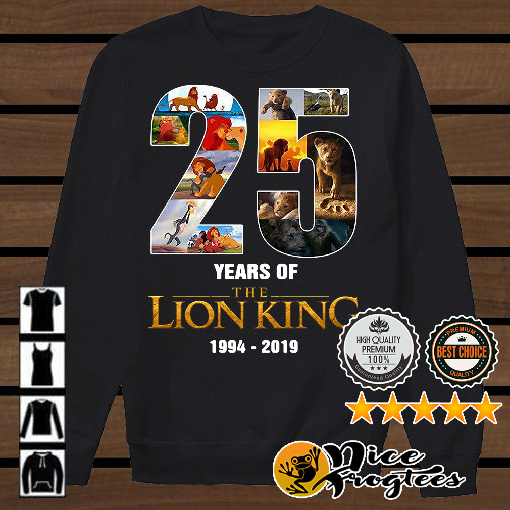 25 Years of The Lion King 1994 - 2019 signature shirt