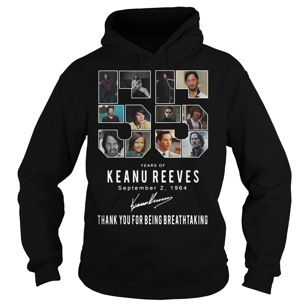 55 Years of Keanu Reeves September 2 1964 signatures Hoodie