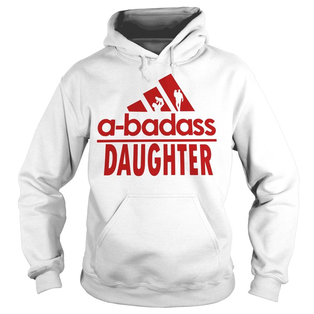 A-badass daughter adidas Hoodie