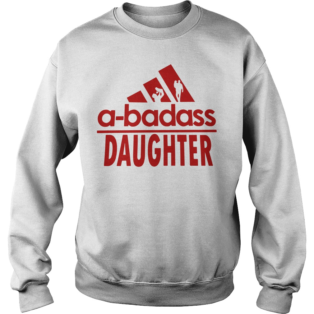 A-badass daughter adidas Sweater