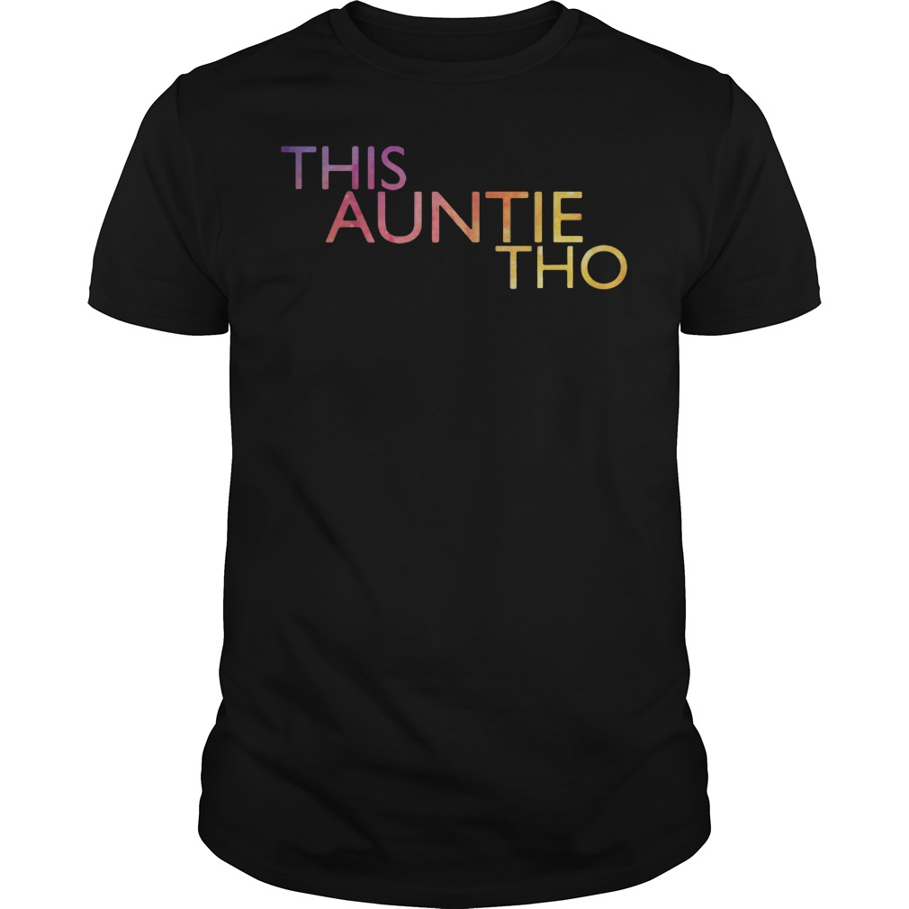This Auntie Tho shirt