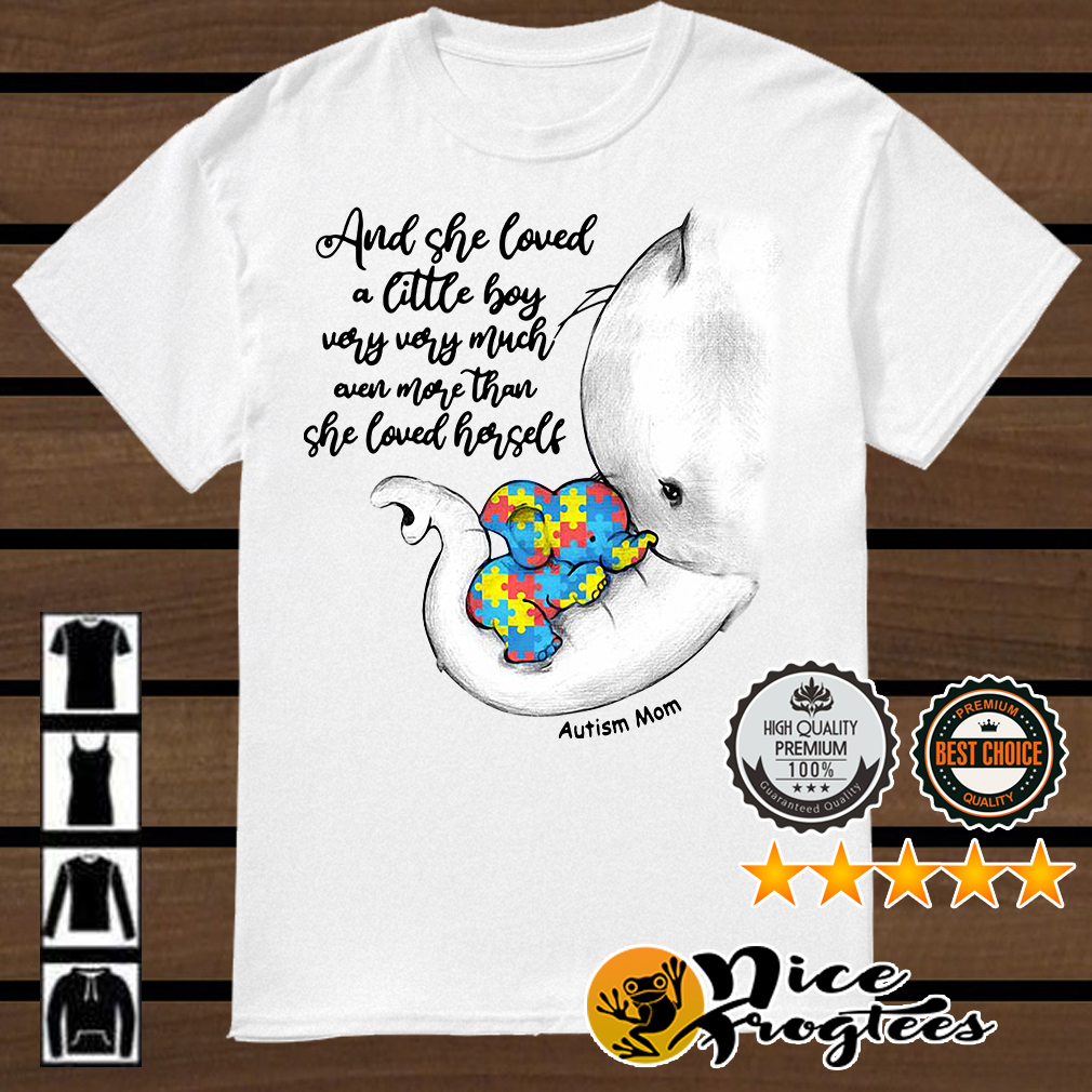Autism elephant mom and baby and she loved a little boy very very much shirt