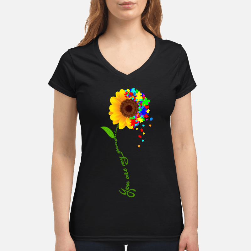 Autism sunflower you are my sunshine V-neck t-shirt
