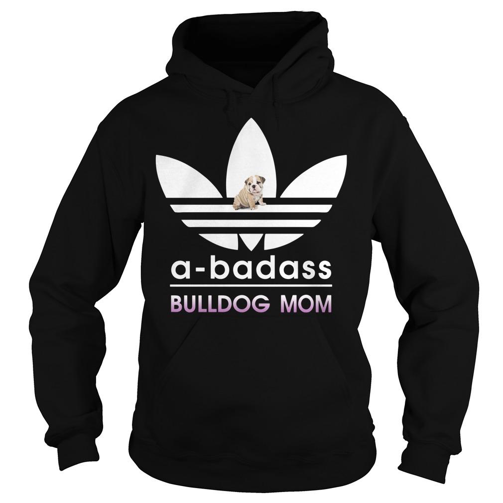 A-Badass Bulldog Mom Hoodie