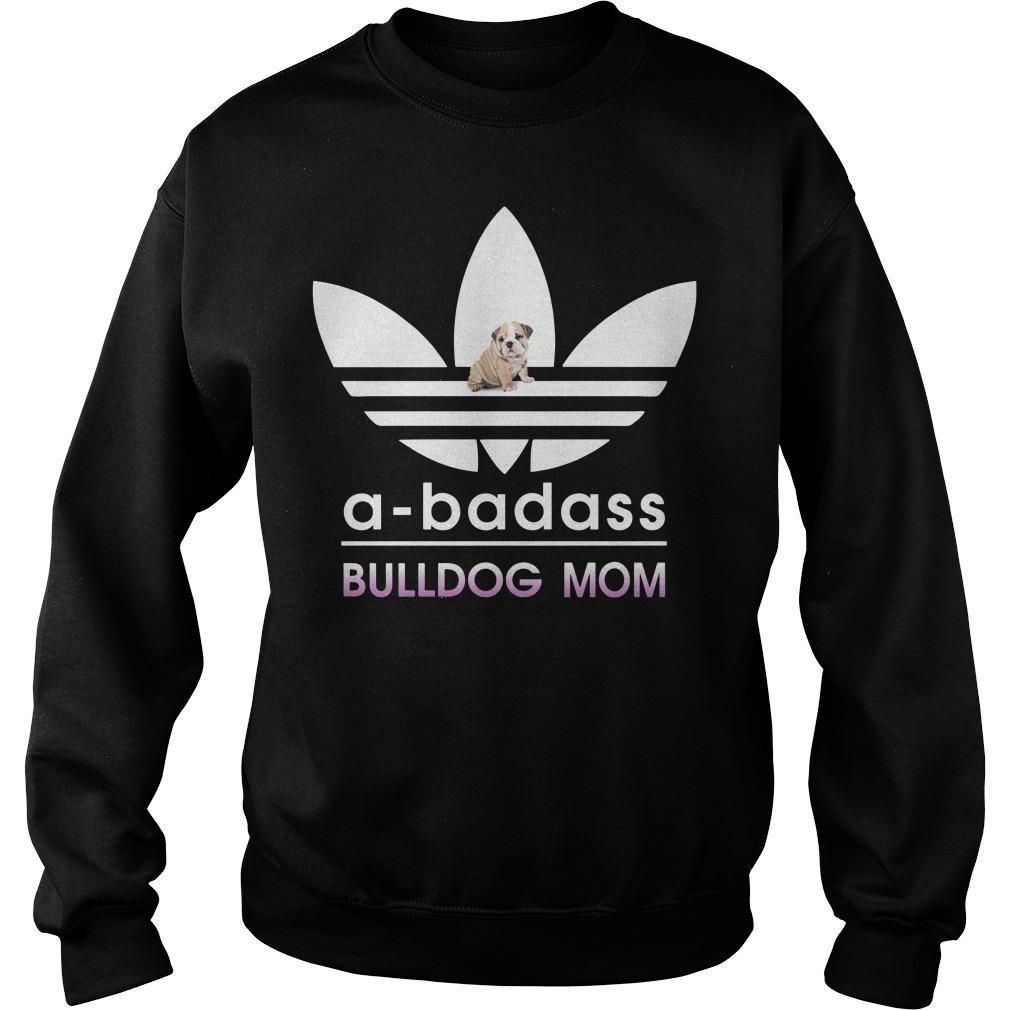 A-Badass Bulldog Mom Sweater